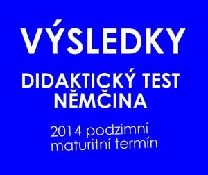 vysledky-nemcina-didakticky-test-podzimni-termin-2014
