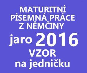 maturitni-pisemka-nemcina-2016-jaro-vzor