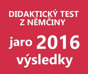 maturitni-test-nemcina-2016-jaro-vysledky